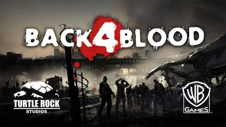 Back 4 Blood Updates