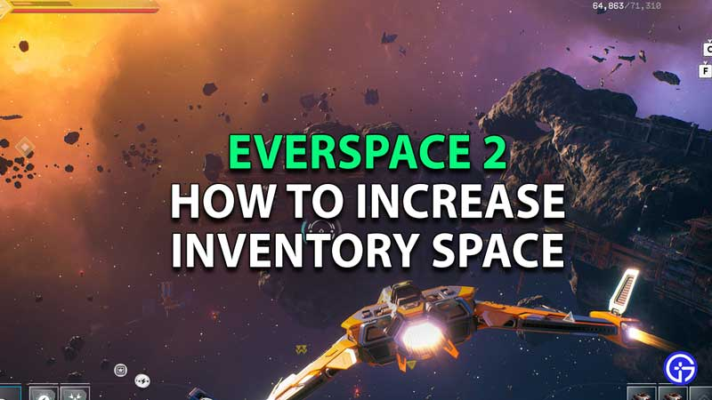 Everspace 2 more Inventory Space