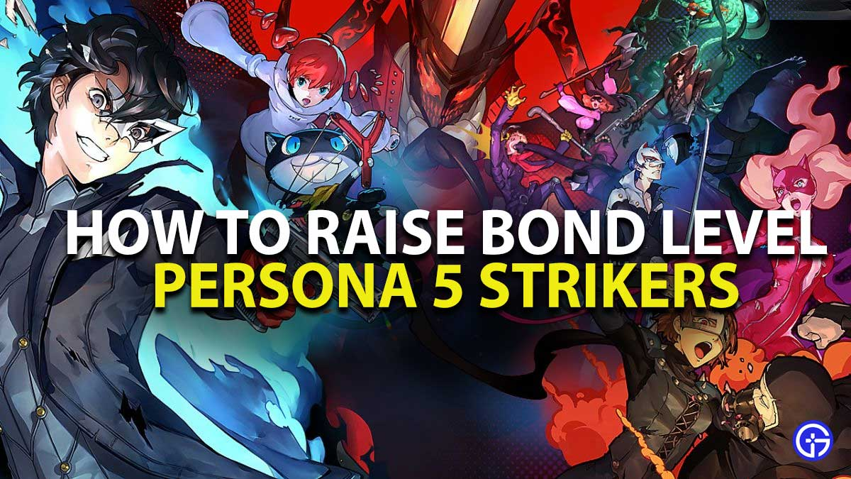How to increase bond level in Persona 5