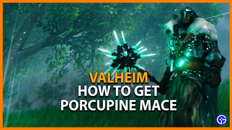 valheim how to get Porcupine Mace