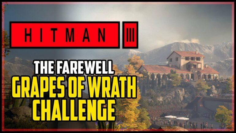 Hitman 3 Grapes of Wrath Challenge