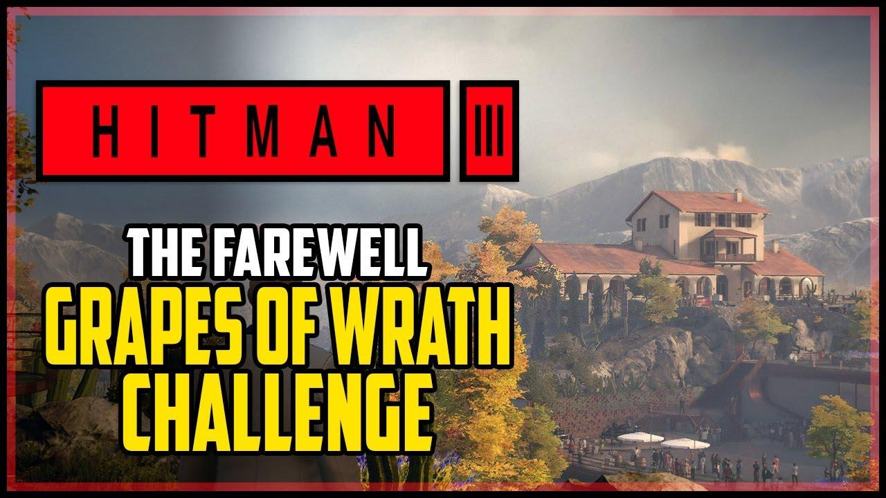 Hitman 3 Grapes of Wrath Challenge
