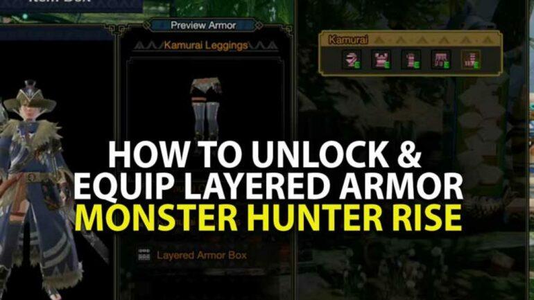 unlock layered armor in monster hunter rise