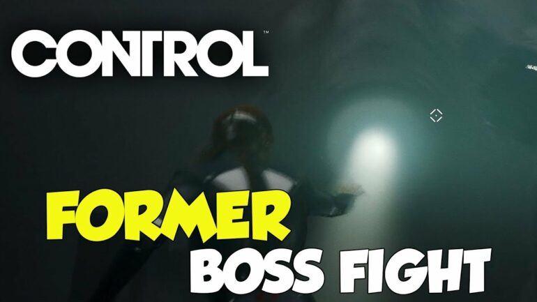 Control Former Boss Fight