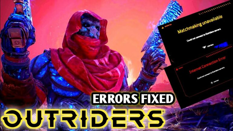 Outriders Internet Connection Errors