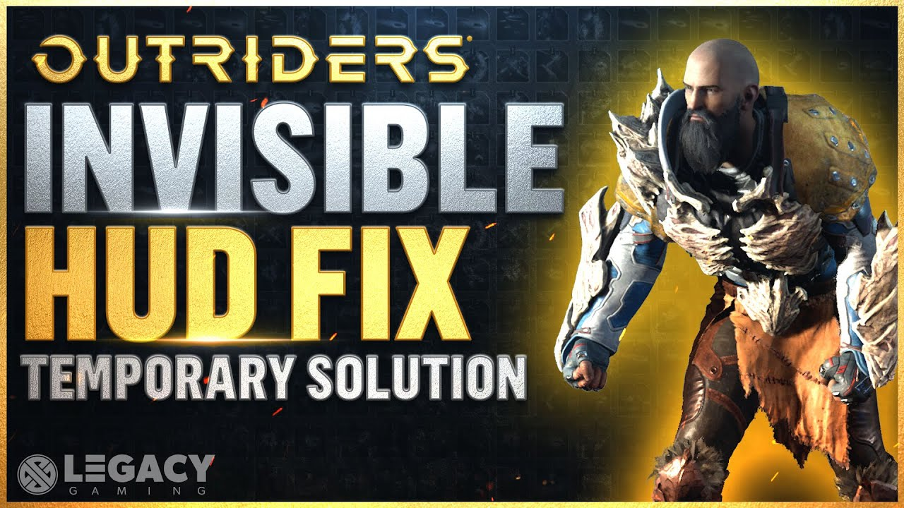 How to Fix no HUD Glitch in Outriders