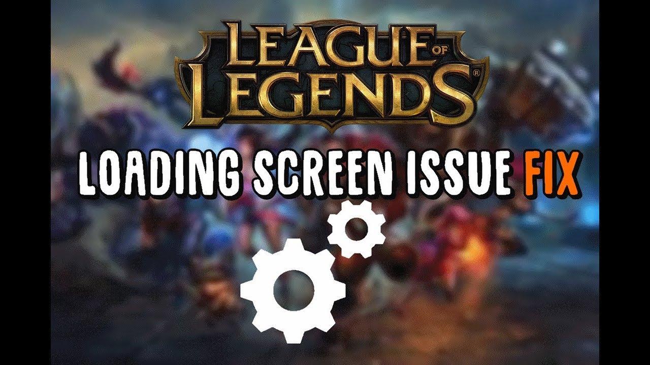 How to fix League of Legends Loading Screen Error