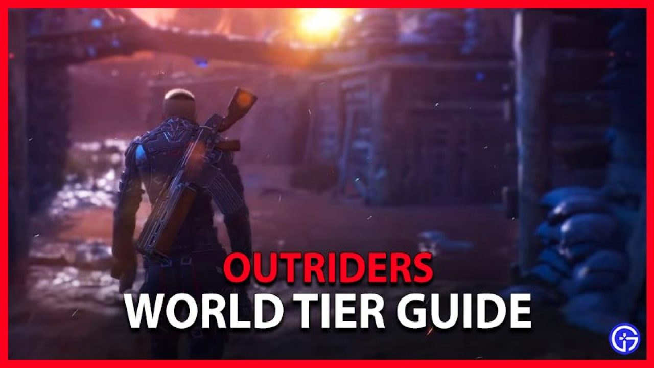 World Tier Outriders
