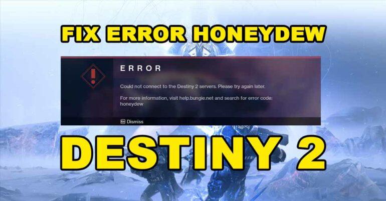 honey-dew-error-destiny-2-fix